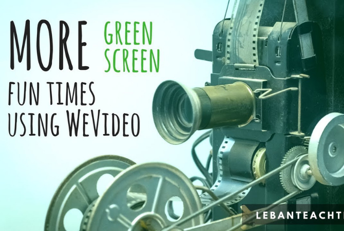 MORE Green Screen Tricks and Fun Times Using WeVideo