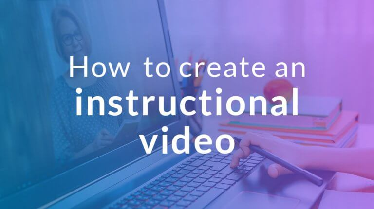 """Permalink to: """"5 tips to help you create a great instructional video"""""""