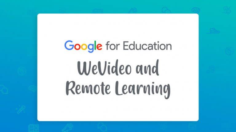 """Permalink to: """"Google Certified Educator: WeVideo & Remote Learning"""""""