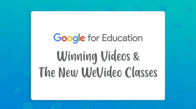 """Permalink to: """"Google Certified Educator: Winning Videos and the New WeVideo Classes Feature"""""""